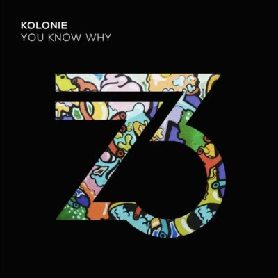 Kolonie - You Know Why