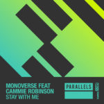 Monoverse feat. Cammie Robinson – Stay With Me