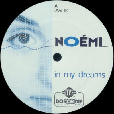 Noemi - In My Dreams