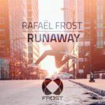 Rafaël Frost – Runaway