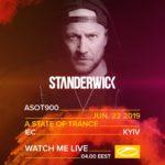 STANDERWICK live A State of Trance 900 (22.06.2019) @ Kiev, Ukraine