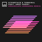 Stoneface & Terminal feat. Andy Ruddy – Dreamscape (Gundamea Remix)