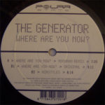 The Generator – Where Are You Now? (Moonman Remix)
