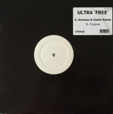 Ultra - Free (Svenson & Gielen Remix)