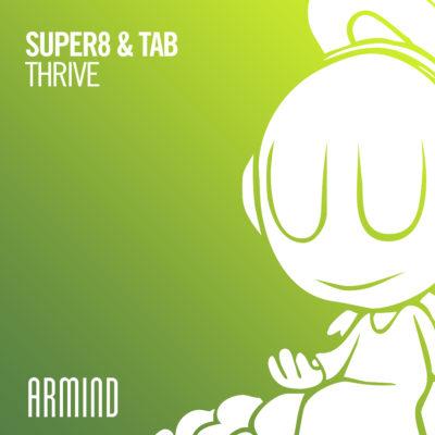 Super8 & Tab - Thrive
