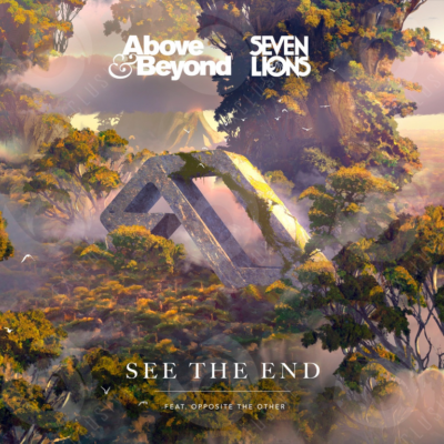 Above & Beyond and Seven Lions feat. Opposite The Other - See The End