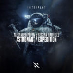 Alexander Popov & Ruslan Radriges – Astronaut / Expedition