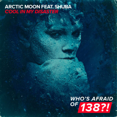 Arctic Moon feat. Shuba - Cool In My Disaster