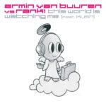 Armin van Buuren vs. Rank 1 feat. Kush – This World Is Watching Me