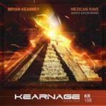 Bryan Kearney – Mexican Rave (Danny Eaton Remix)