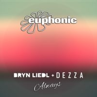 Bryn Liedl feat. Dezza - Always (incl. Ronski Speed Remix)