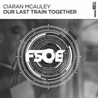 Ciaran McAuley - Our Last Train Together