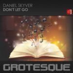 Daniel Skyver – Don't Let Go