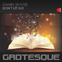 Daniel Skyver - Don't Let Go