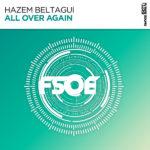 Hazem Beltagui – All Over Again
