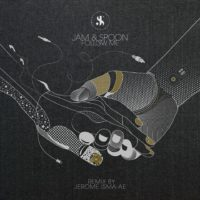 Jam & Spoon - Follow Me (Jerome Isma-Ae, Roger Shah & David Forbes Remixes)
