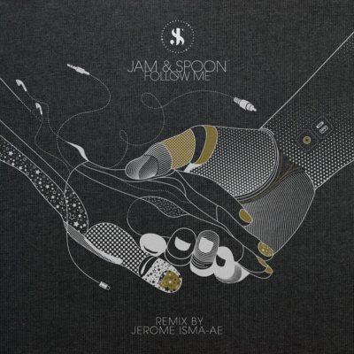 Jam & Spoon - Follow Me (Jerome Isma-Ae, Roger Shah & David Forbes Remixes)