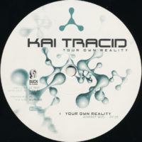 Kai Tracid - Your Own Reality