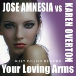 Karen Overton – Your Loving Arms (Billy Gillies Rework)