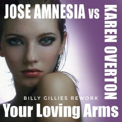 Karen Overton - Your Loving Arms (Billy Gillies Rework)