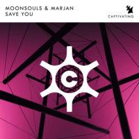 Moonsouls & Marjan - Save You