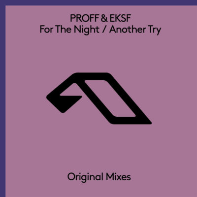 PROFF & EKSF - For The Night / Another Try