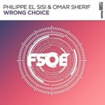Philippe El Sisi & Omar Sherif – Wrong Choice