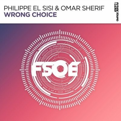 Philippe El Sisi & Omar Sherif - Wrong Choice