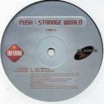 Push – Strange World (2000 Remake)