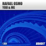 Rafael Osmo – You & Me