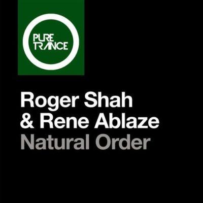 Roger Shah & Rene Ablaze - Natural Order