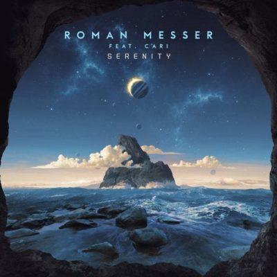 Roman Messer & Cari - Serenity