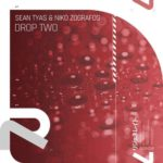 Sean Tyas & Niko Zografos – Drop Two
