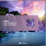 Susana – A Million Memories (Steve Allen Remix)