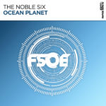 The Noble Six – Ocean Planet