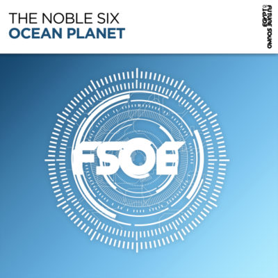 The Noble Six - Ocean Planet
