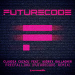 Claudia Cazacu feat. Audrey Gallagher – Freefalling (FUTURECODE Remix)