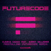 Claudia Cazacu feat. Audrey Gallagher - Freefalling (FUTURECODE Remix)