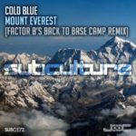 Cold Blue – Mount Everest (Factor B's Back to Base Camp Remix)