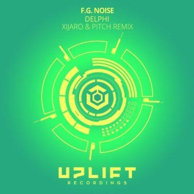 F.G. Noise - Delphi (XiJaro & Pitch Remix)