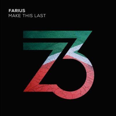 Farius - Make This Last