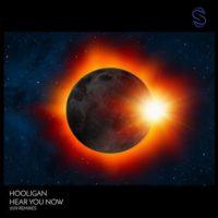 Hooligan - Hear You Now (Da Hool & Graham Bell 2019 Remixes)