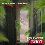Woody van Eyden & FAWZY – Emotions vs. Reality