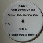 Kane – Rain Down On Me (Tiësto Remix)