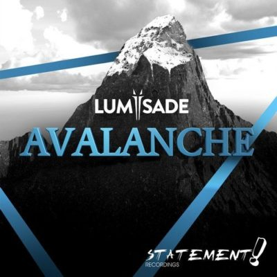 Lumïsade - Avalanche