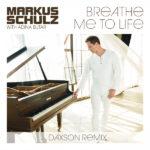 Markus Schulz & Adina Butar – Breathe Me To Life (Daxson Remix)