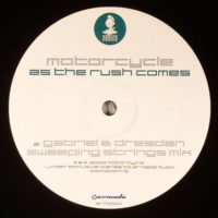 Motorcycle - As The Rush Comes (Gabriel & Dresden Sweeping Strings Mix)