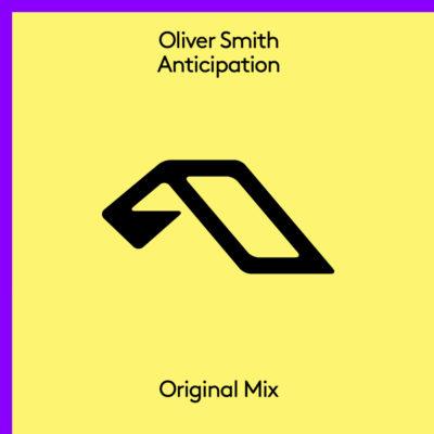 Oliver Smith - Anticipation