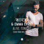 ReOrder & Emma Chatt – Alive Tonight (Sied van Riel Remix)