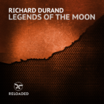 Richard Durand – Legends Of The Moon